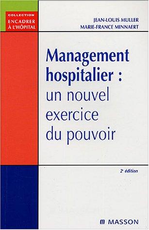 Management hospitalier : un nouvel exercice du pouvoir: POD