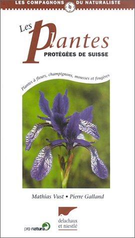 Les plantes protégées de Suisse