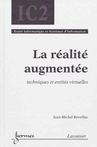 La réalité augmentée : Techniques et entités virtuelles
