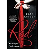 [ RED ] by Kinsey, Kate ( AUTHOR ) Sep-06-2012 [ Paperback ]