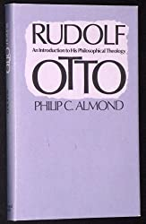 Rudolf Otto: An Introduction to His Philosophical Theology (Studies in Religion)