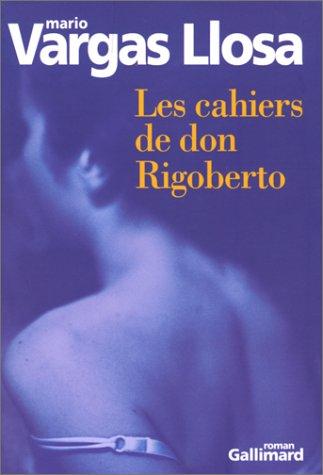 Les Cahiers de don Rigoberto par Mario Vargas Llosa