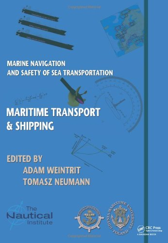 Marine Navigation and Safety of Sea Transportation: Maritime Transport & Shipping
