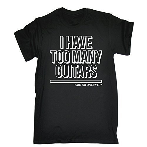 i-have-too-many-guitars-said-no-one-ever-m-black-new-premium-loose-fit-t-shirt-slogan-funny-clothing