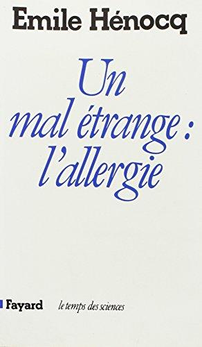 Un Mal étrange, l'allergie par Emile Henocq