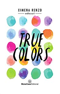 True Colors par Ximena Alejandra Renzo Zambrano
