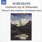 Schumann: Complete Songs Vol.  2 - Liederkreis, Op. 24 / Dichterliebe, Op. 48