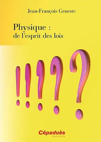 Physique : de l'esprit des lois par Jean-François Geneste