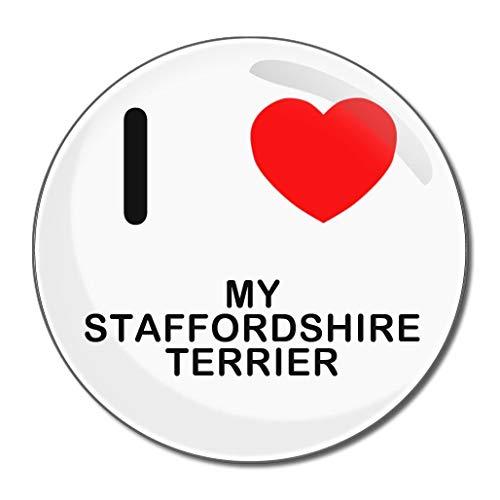 I Love My Staffordshire Terrier - Miroir compact rond de 77 mm