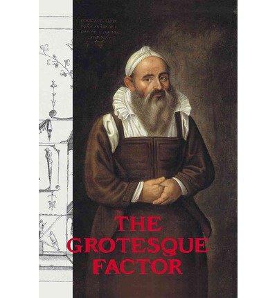 [(The Grotesque Factor )] [Author: Valeriano Bozal] [Sep-2013]