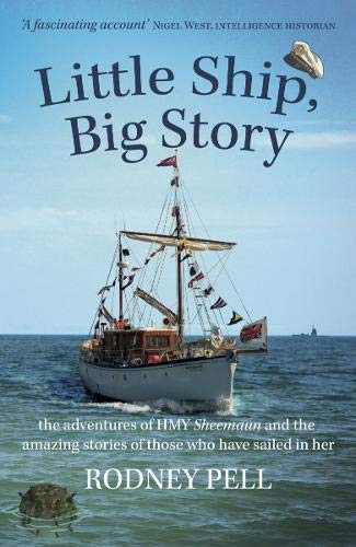 Image of Little Ship, Big Story: the adventures of HMY Sheemaun and the amazing stories of those who have sailed in her