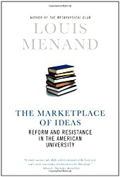 The Marketplace of Ideas: Reform and Resistance in the American University (Issues of Our Time) by Louis Menand (5-Feb-2010) Hardcover
