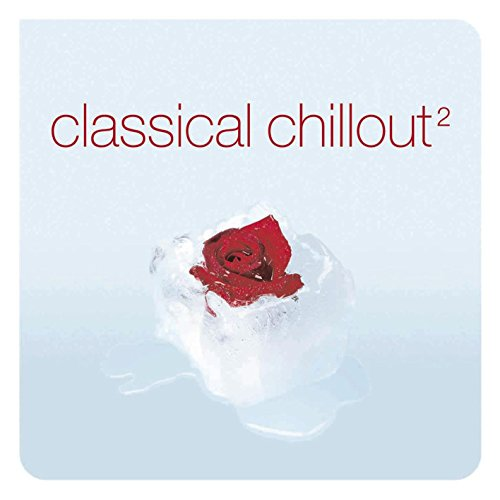 Classical Chillout, Vol. 2