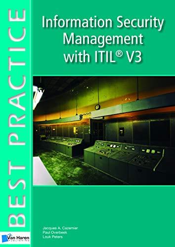 Information Security Management with ITIL: Vol.3 (Best Practice Series) por Jacques A. Cazemier