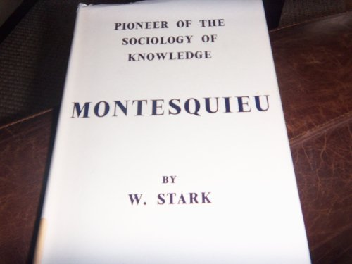 Montesquieu, pioneer of the sociology of knowledge