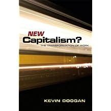 [(New Capitalism? )] [Author: Kevin Doogan] [Mar-2009]