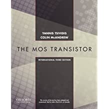 Operation and Modeling of the MOS Transistor, Third Edtion International Edition