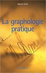La graphologie pratique