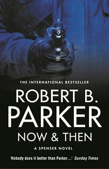 Now & Then par [Parker, Robert B.]