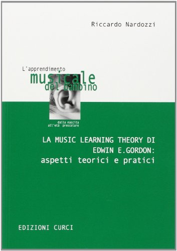 La music leraning theory di Edwin E. Gordon. Aspetti teorici e pratici