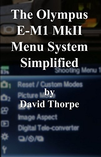 the-olympus-e-m1-mkii-menu-system-simplified