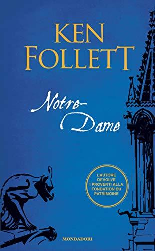 Notre-Dame (versione italiana) di [Follett, Ken]