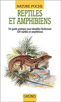 Reptiles et amphibiens par Pamela Forey