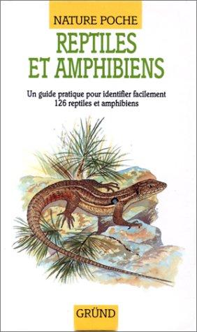 Reptiles et amphibiens