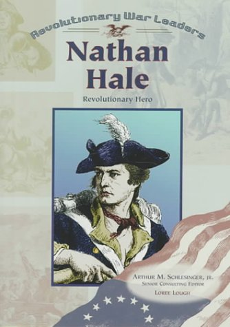 Nathan Hale (Revolutionary War Leaders)