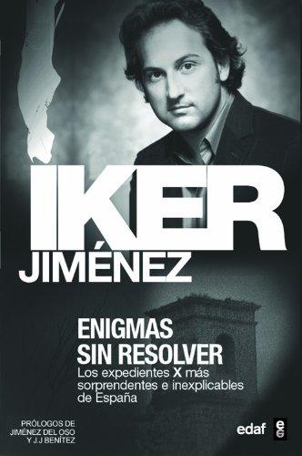 ENIGMAS SIN RESOLVER I (Mundo mágico y heterodoxo) por Iker Jiménez