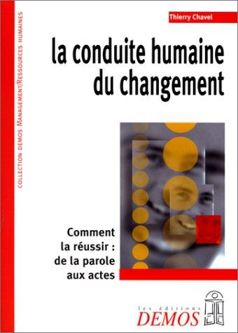 La conduite humaine du changement par Thierry Chavel
