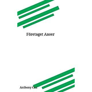 Företaget Anser (Swedish Edition)