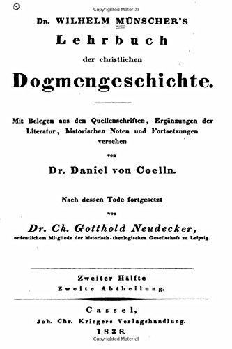 Dr. Wilhelm Munscher's Lehrbuch der Christlichen Dogmengeschichte
