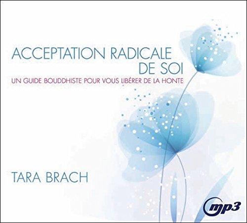 acceptation-radicale-de-soi-un-guide-bouddhiste-pour-vous-liberer-de-la-honte-cd-mp3