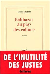 "Afficher ""Balthazar au pays des collines"""