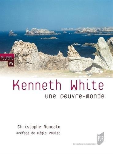 kenneth-white-une-oeuvre-monde
