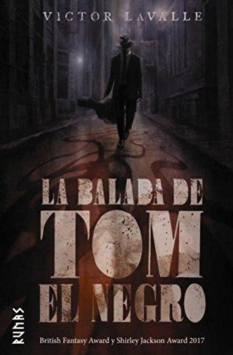 La balada de Tom el Negro (Runas) por Victor Lavalle