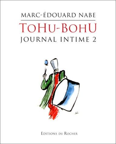 Tohu-Bohu, journal intime 2