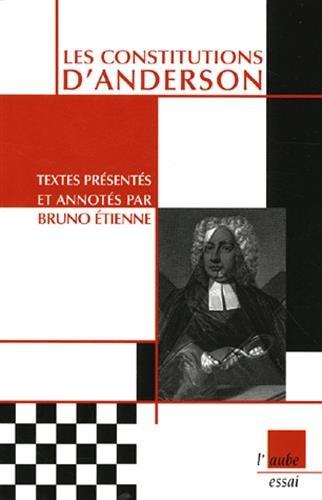 Les Constitutions d'Anderson par Bruno Etienne