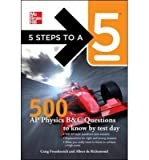 5 Steps to a 5: 500 AP Physics Questions to Know by Test Day (5 Steps to a 5: AP Physics B & C) (Paperback) - Common
