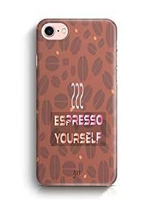 YuBingo Espresso Yourself with Coffee Designer Mobile Case Back Cover for Apple iPhone 7