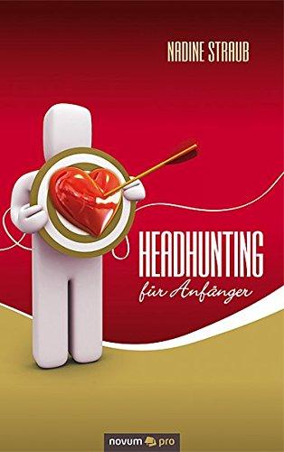 4154ILiwznL UK BEST BUY #1Headhunting Für Anfänger