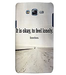 Citydreamz It Is Okay to Feel Lonely Sometimes/Quotes Hard Polycarbonate Designer Back Case Cover For Samsung Galaxy Grand Neo/Grand Neo Plus I9060