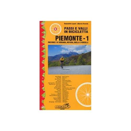 Passi E Valli In Bicicletta. Piemonte: 1