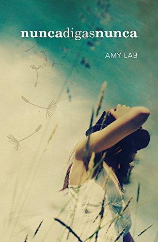 Nunca digas nunca (Sin límites) por Amy Lab