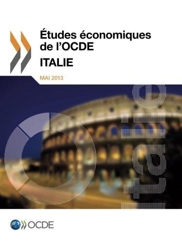 Études économiques de l'Ocde: Italie 2013: E...