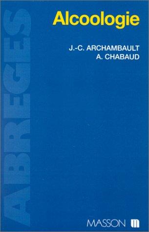Alcoologie par Jean-Claude Archambault