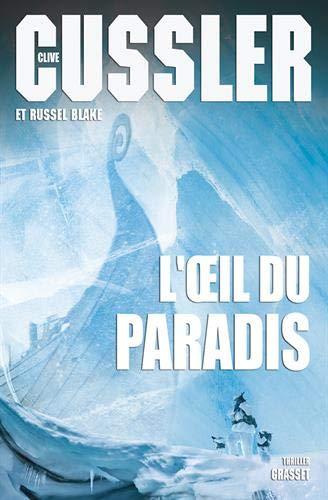 L'oeil du Paradis: Traduit de l'anglais (États-Unis) par Florianne Vidal par Clive Cussler
