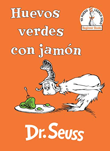 Huevos Verdes Con Jamón (Green Eggs and Ham Spanish Edition) (Beginner Books)