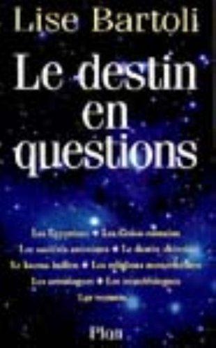 Le destin en questions par Lise Bartoli